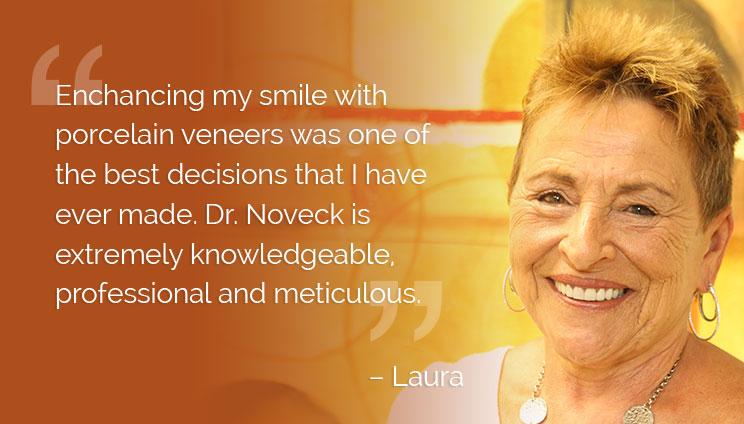 Laura Cosmetic Patient Porcelain Veneers Testimonial